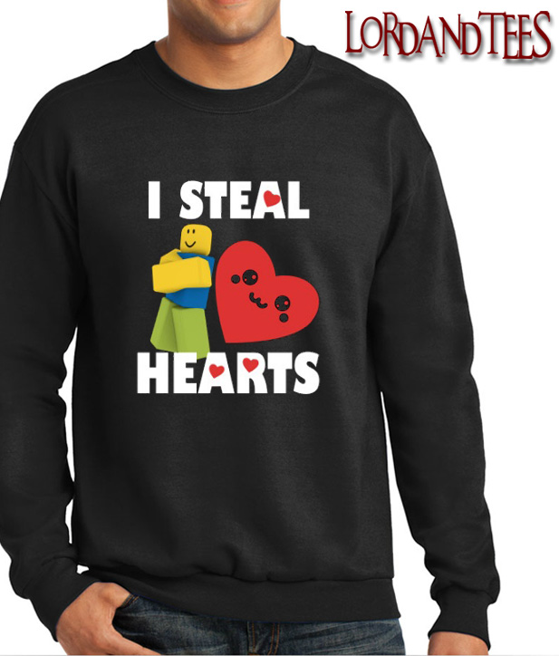 Stolen Shirt Roblox Roblox Noob Valentines Day I Steal Hearts Sweatshirt In 2020 Heart Sweatshirt Sweatshirts Stolen Heart