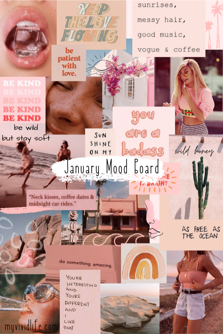 January Mood Board | My Vivid Life