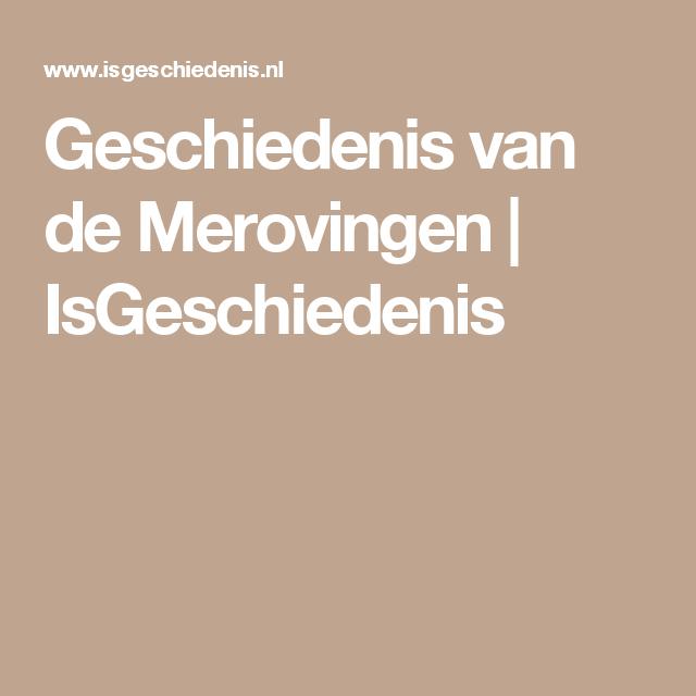 Geschiedenis van de Merovingen | IsGeschiedenis