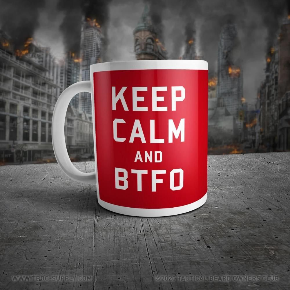 TBOC Coffee Mug Big Keep Calm And BTFO White/Red in 2020