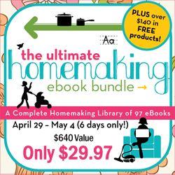 The ULTIMATE Homemaking eBook Bundle Sale ~ $640 Value for $29.97! | Homeschool Giveaways