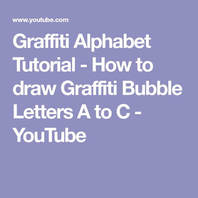 Graffiti Alphabet Tutorial How To Draw Graffiti Bubble Letters A