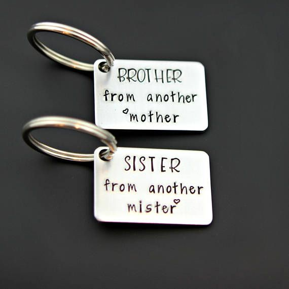 Best Friends Keychain Set Brother From Another Mother And Sister Mister Hand Stamped Strong Stainless Steel Keychains Www