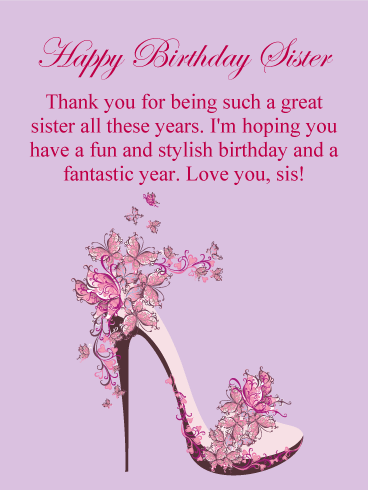 To A Great Sister Happy Birthday Card Birthday Greeting Cards By Davia Happy Birthday Wishes Sister Birthday Wishes For Her Birthday Greetings For Sister