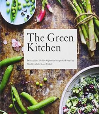 The green kitchen delicious and healthy vegetarian recipes for the green kitchen delicious and healthy vegetarian recipes for every day pdf forumfinder Images
