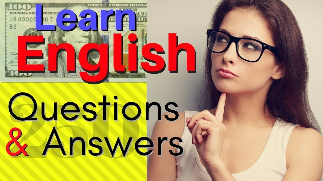 English Speaking Practice 250 Common English Questions And