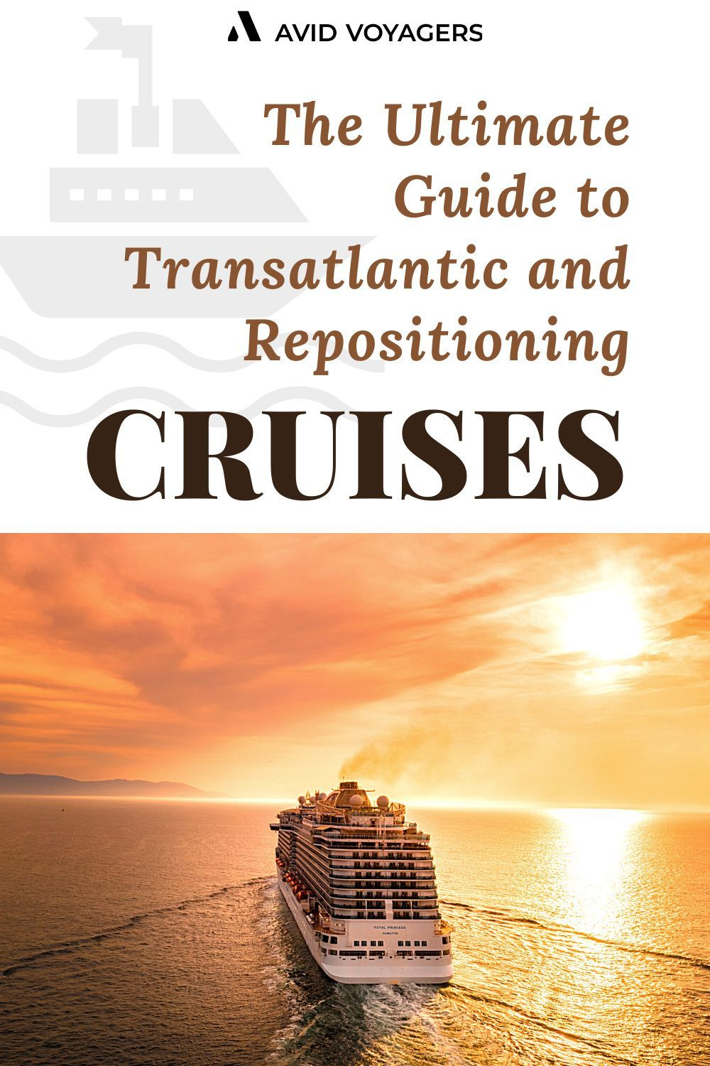 The Ultimate Guide To Transatlantic And Repositioning Cruises For Winter Repositioning Cruises Transatlantic Cruise Cruise