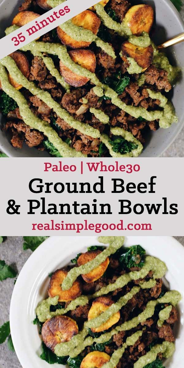 Ground Beef And Plantain Bowls Paleo Whole30 Recipe Paleo Ground Beef Beef Recipes Plantain Recipes