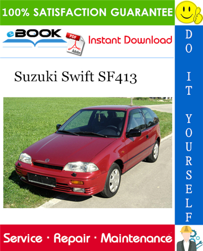 Suzuki Swift Sf413 Service Repair Manual  Complete Service
