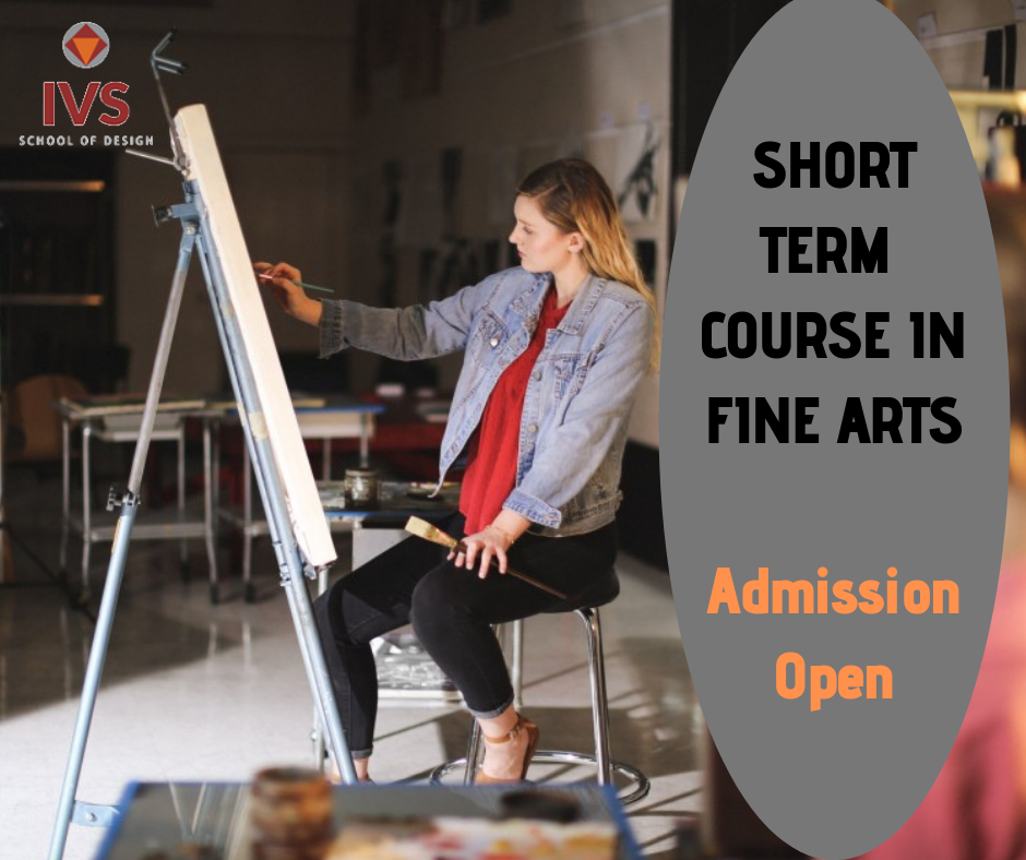 Short Term Course In Fine Arts 3 Months 6 Months Major In One Of