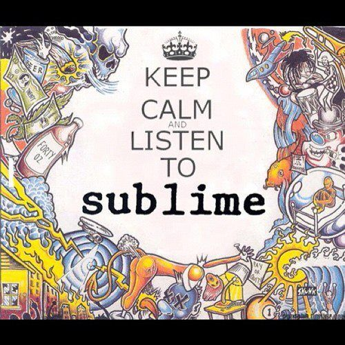 3 Sublime 3 Keep Calm Listen To Sublime Music Book