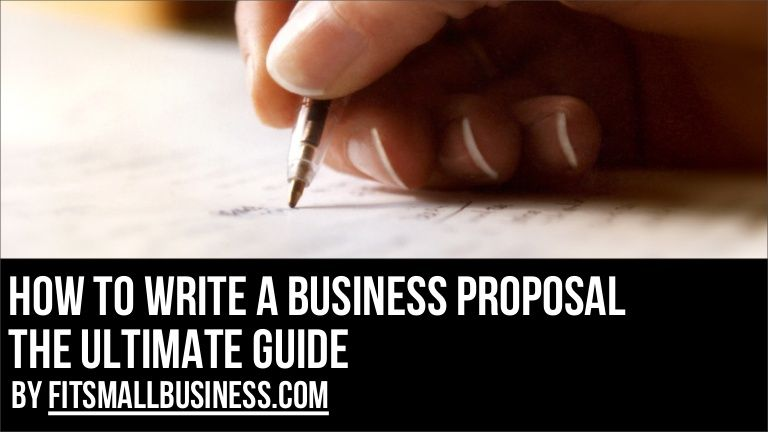 How To Write A Business Proposal  The Ultimate Guide By Fit Small