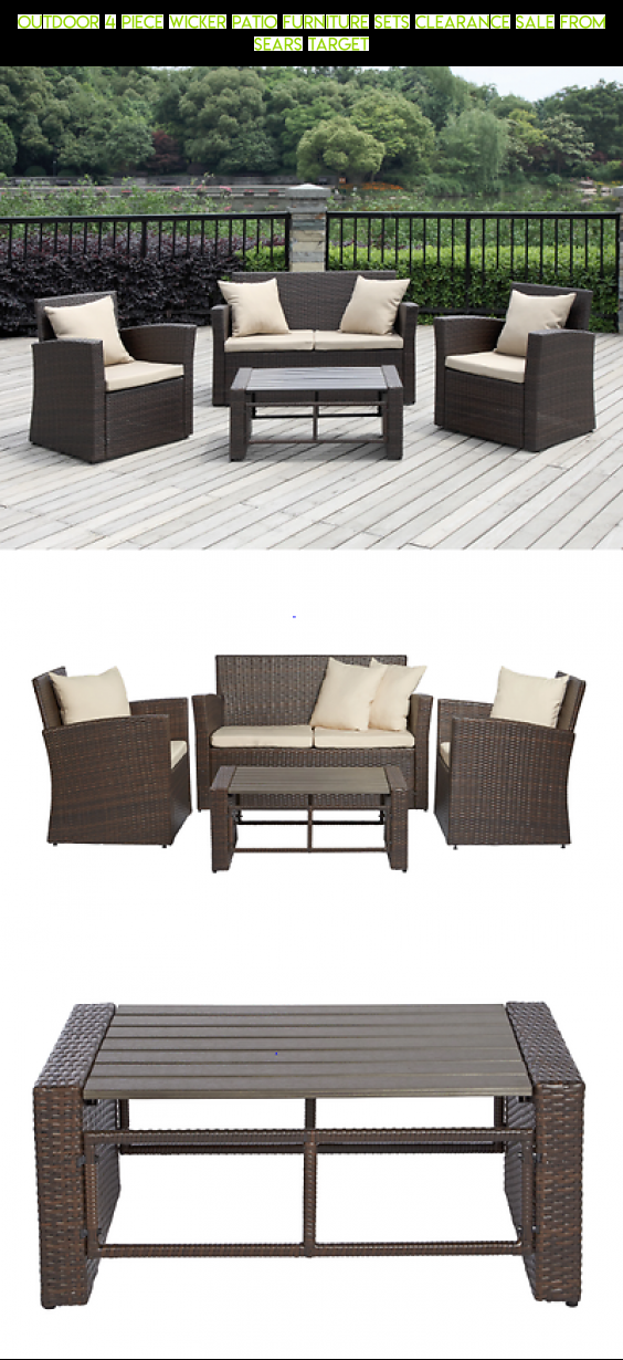 Outdoor 4 Piece Wicker Patio Furniture Sets Clearance Sale From Sears  Target #racing #camera