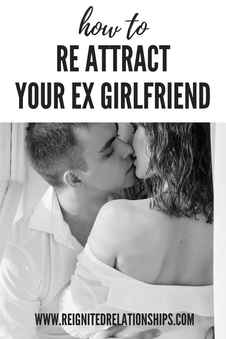 How to Attract Your Ex Girlfriend Back Secrets