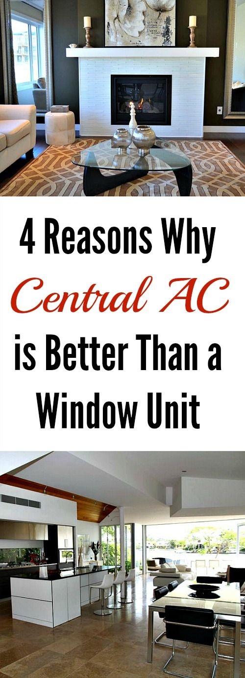 4 Reasons Why Central AC is Better Than a Window Unit