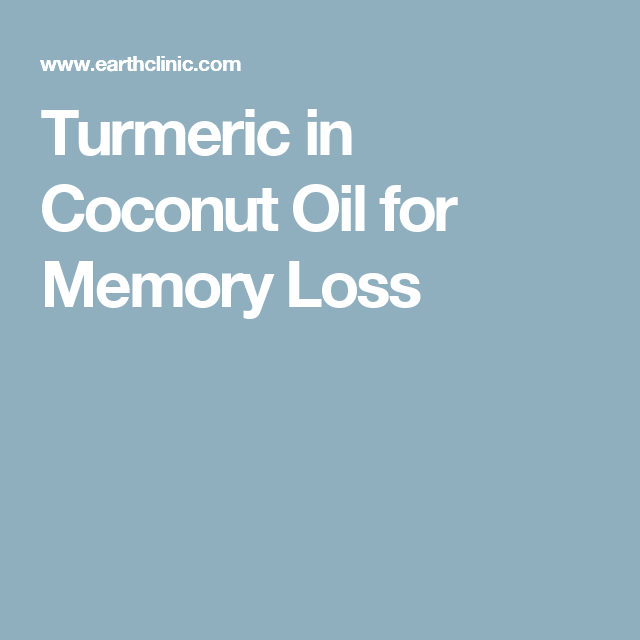 Coconut oil for memory loss