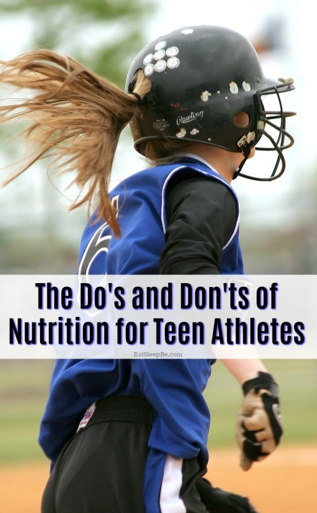 The Do's and Don'ts of Nutrition for Teen Athletes #athletenutrition