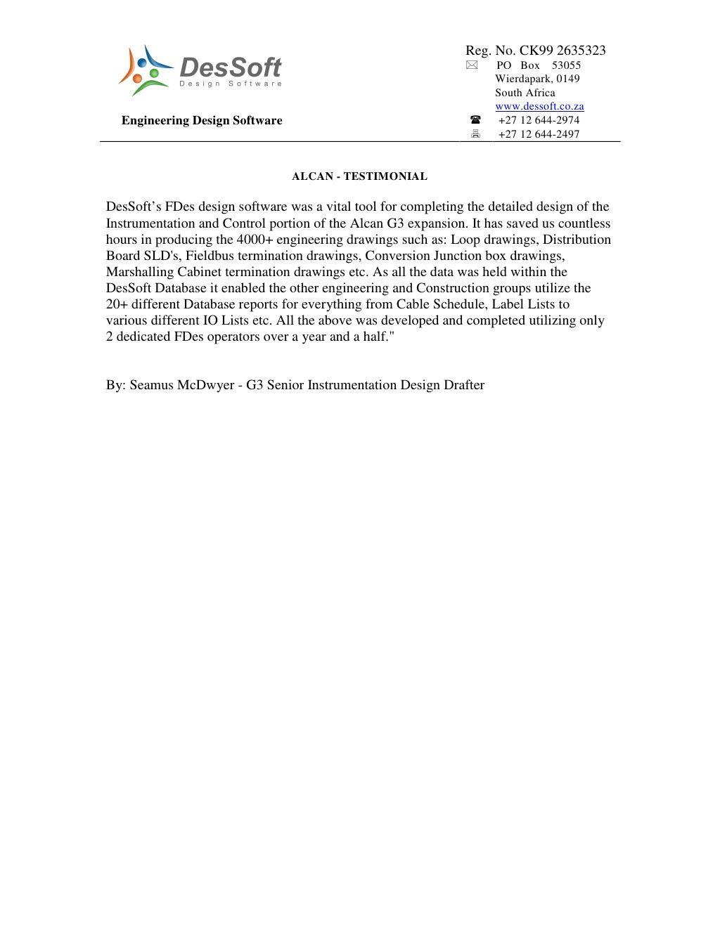 Alcan Testimonial By Dessoft Via Slideshare Testimonials Software Design Engineering Design