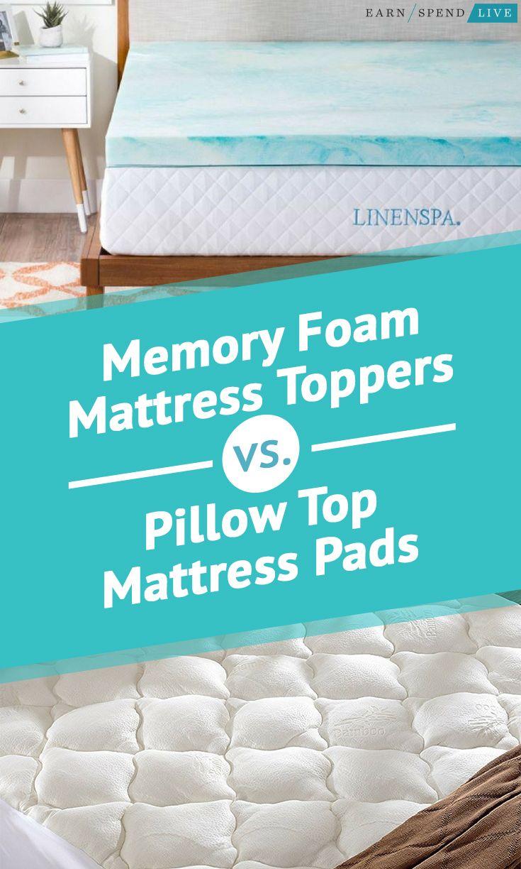 Memory Foam Mattress Toppers vs Pillow Top Mattress Pads