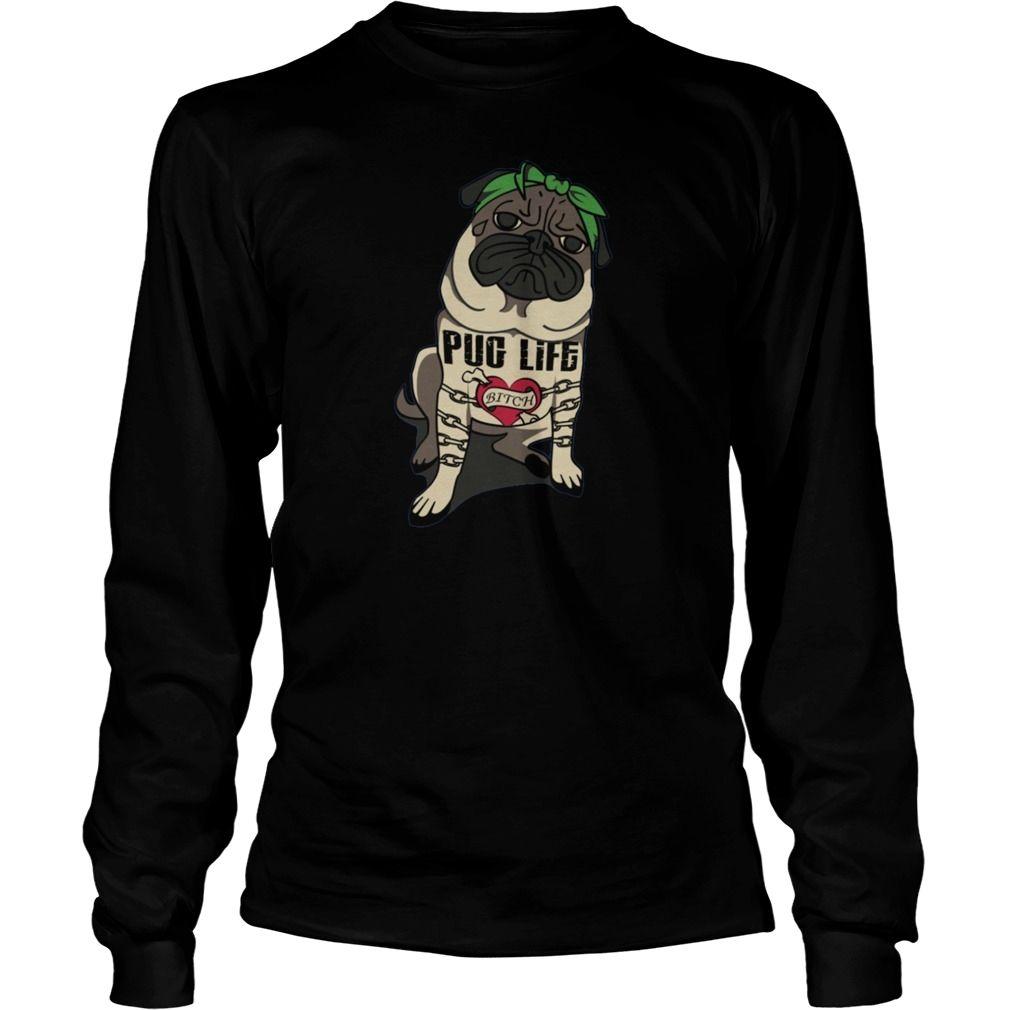 pug life order here https www sunfrog