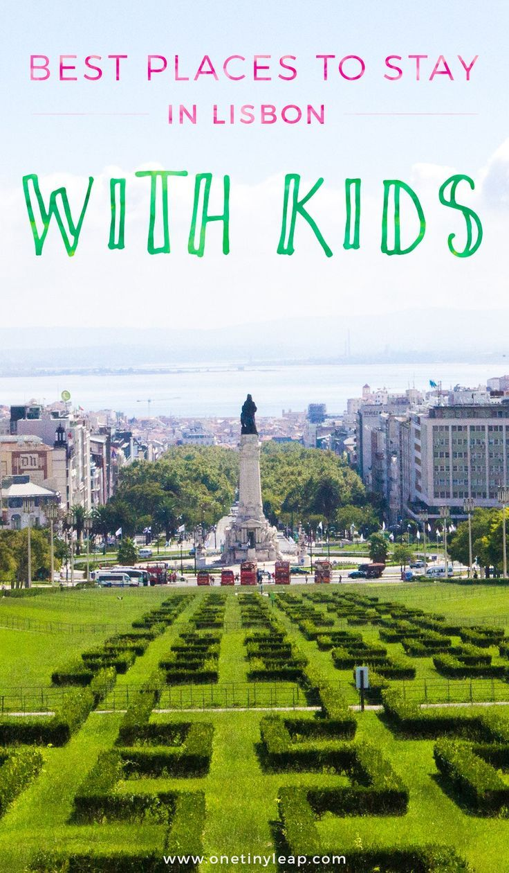 Family Friendly Hotels in Lisbon | Where to stay in Lisbon with kids