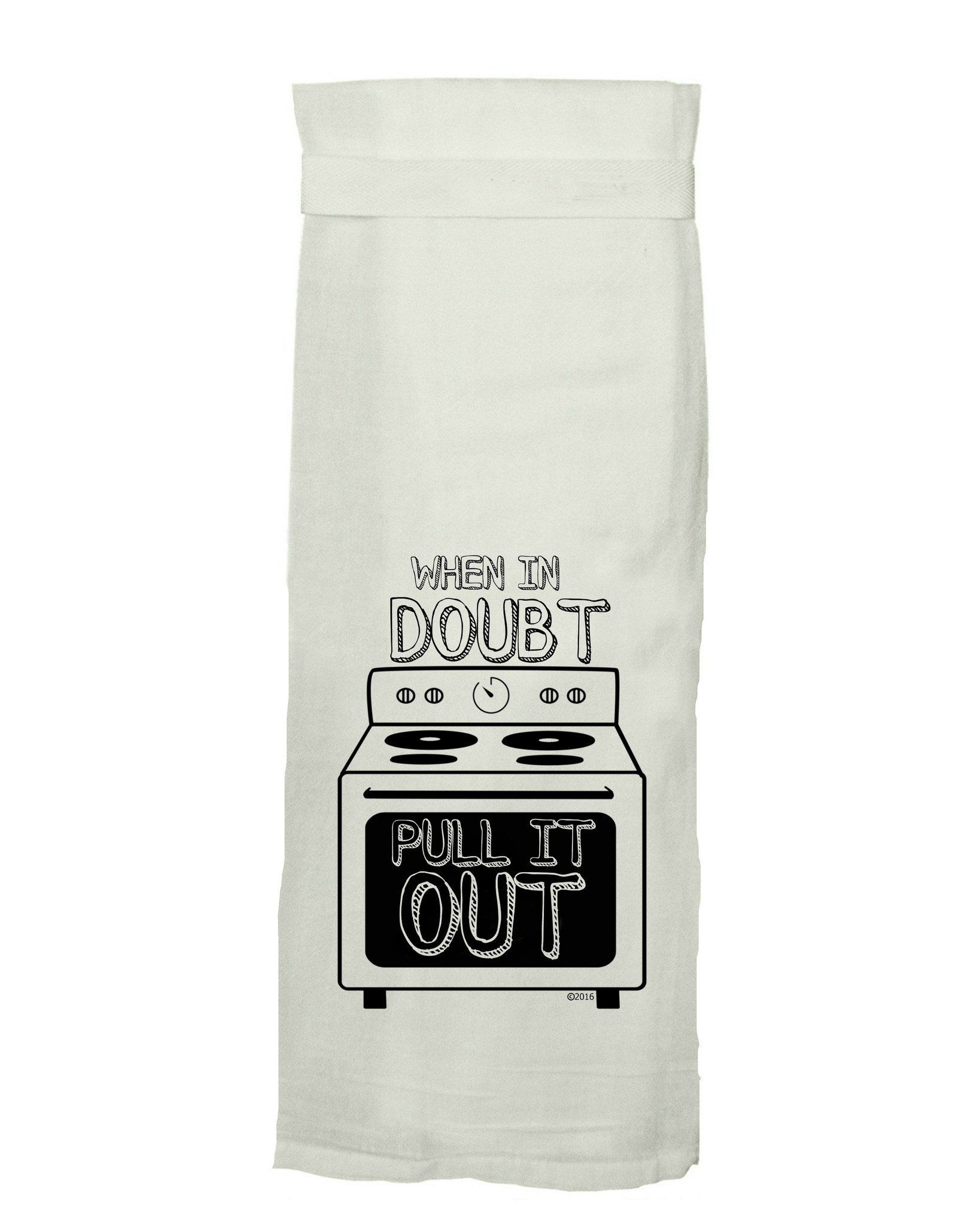 When In Doubt Flour Sack Tea Towel Funny Tea Towels Kitchen Humor Flour Sack Tea Towels