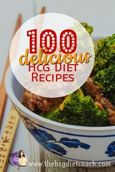 100 Of The Most Delicious Hcg Diet Recipes For Phase 2 2 Hcg Diet And Of