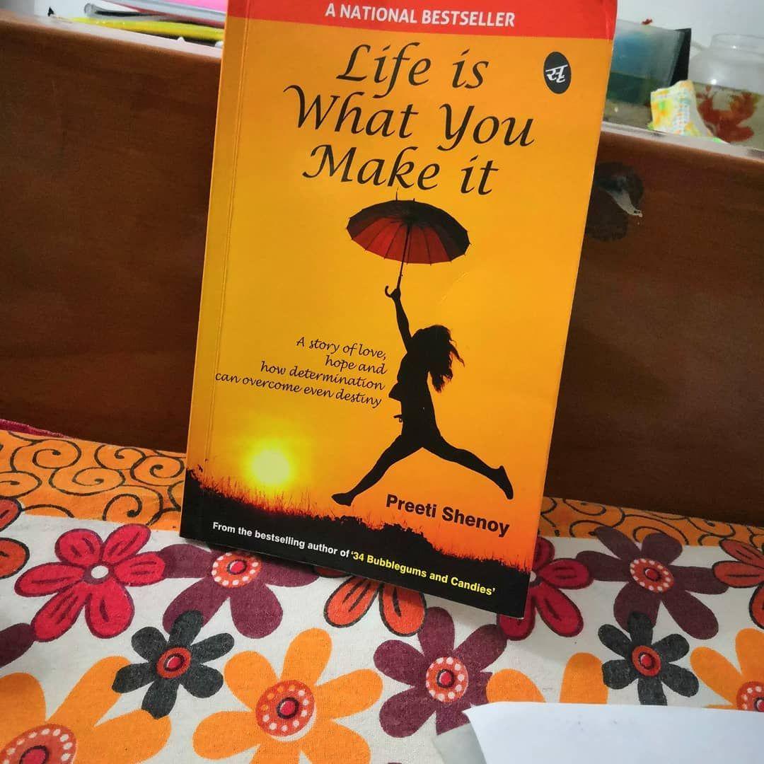 Life is what you make it pdf free preeti shenoy