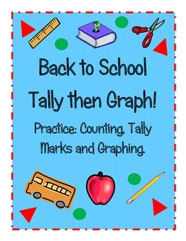On sale August 19th! Less than $1 This is a great little math activity to go with your Back to School unit. Kiddos work independently or with a partner to count the colorful school items. They use tally marks to complete the recording page. When students come to consensus on the number of each item they graph their totals.
