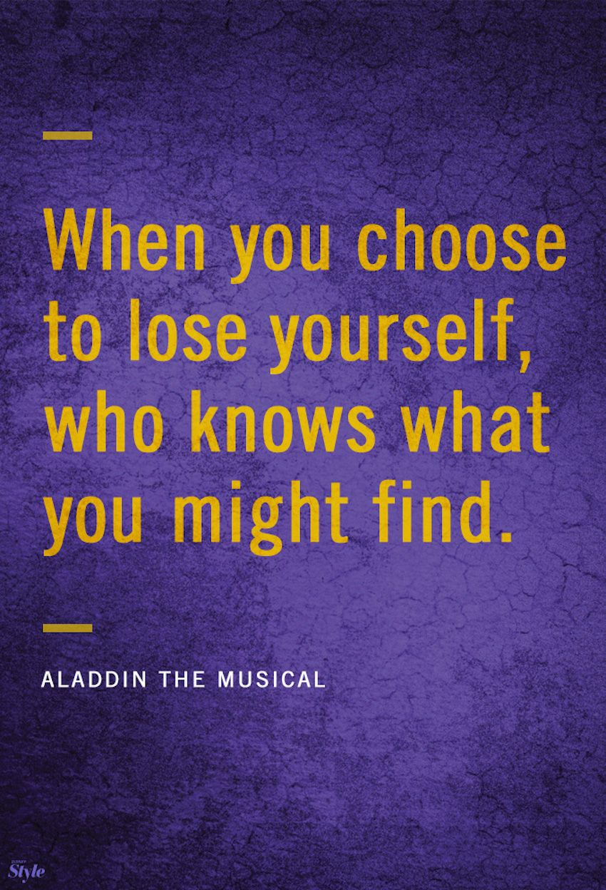 Weekly Affirmation Aladdin The Musical Disney Style Aladdin Quotes Broadway Quotes Musical Theatre Quotes