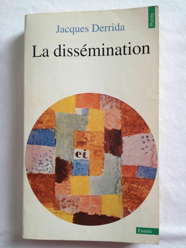 La Dissemination Jacques Derrida Ebay En 2020 Histoire De La Philosophie Epistemologie Histoire Des Sciences
