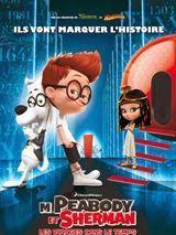 M Peabody Et Sherman Les Voyages Dans Le Temps Film Complet En Francais 1080p Brrip Film Gratuit Mr Peabody Sherman Animated Movie Posters Peabody