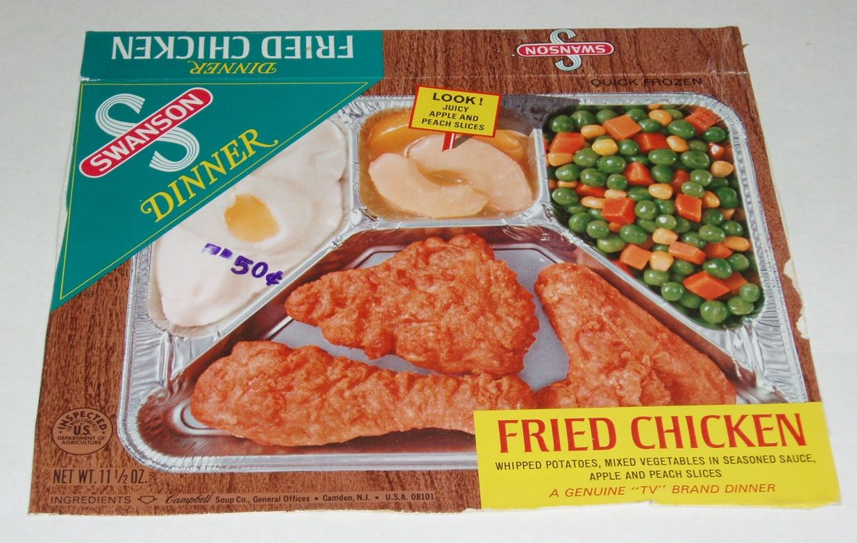 Swanson TV dinners in the FOIL tray! A big treat for my