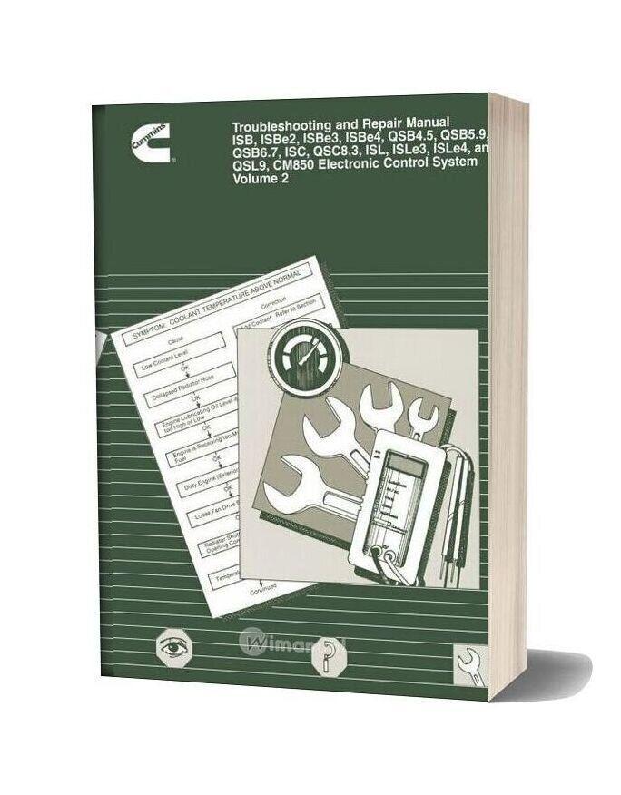 Cummins Isb Qsb Isc Qsc Isl Qsl Cm850 Electronic And Repair Manual Vol 2 In 2020 Repair Manuals Repair Manual