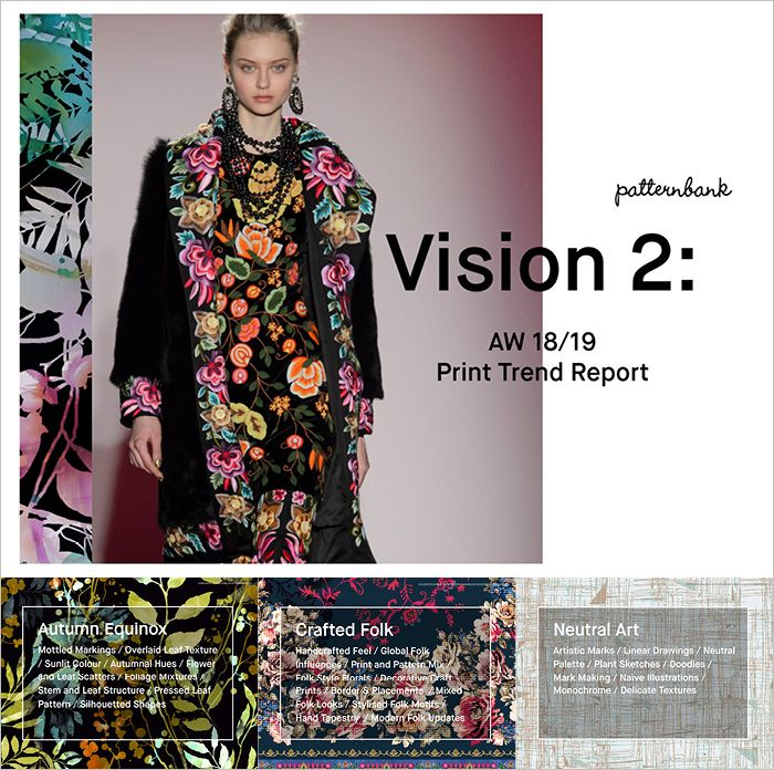 Vision 2: Autumn/Winter 2018/19 Print Trend Report ...