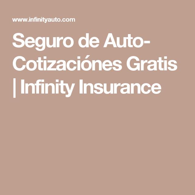 Seguro De Auto Cotizaciónes Gratis Infinity Insurance Cosas - Seguro de auto infinity
