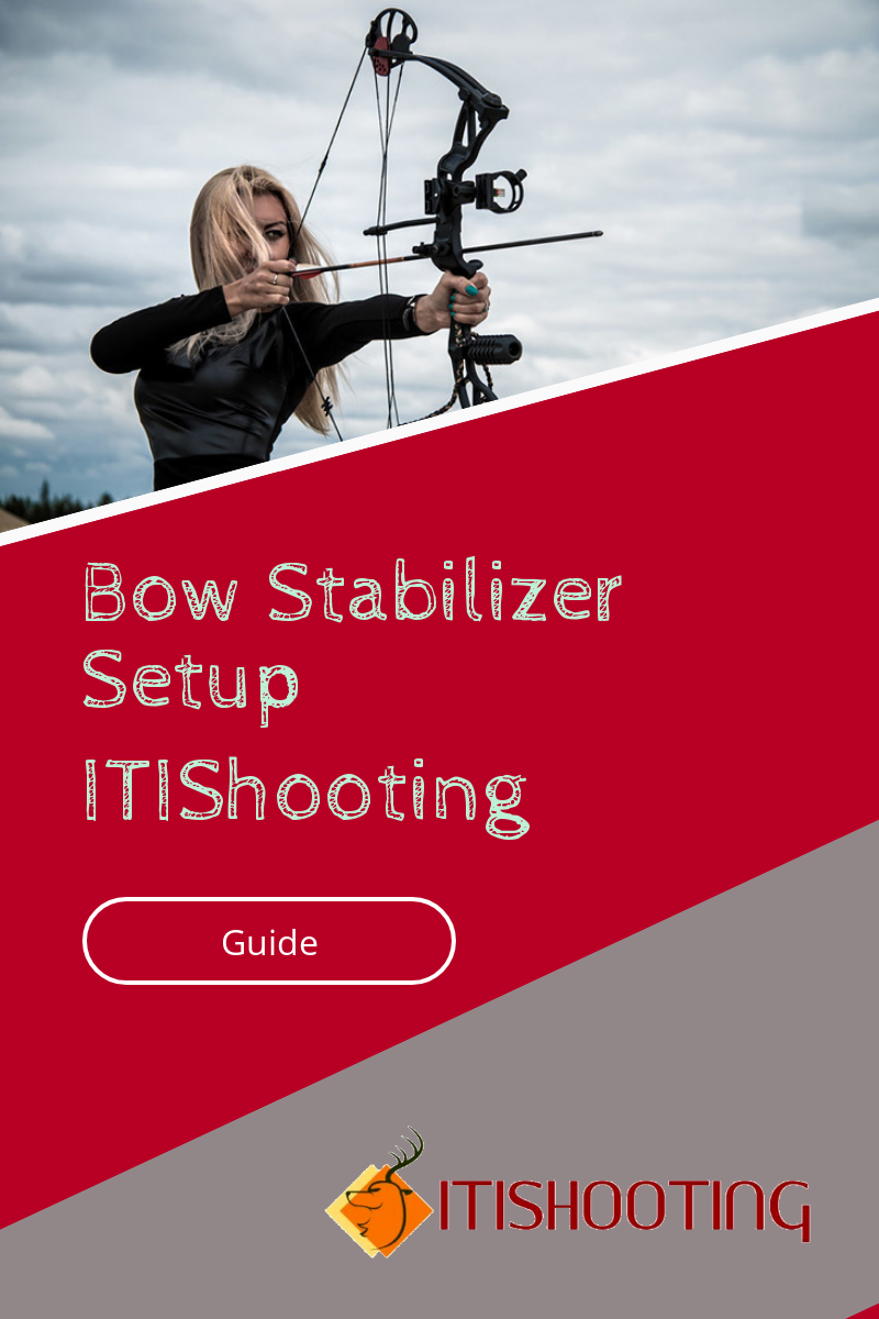 do you know how to setup a stabilizer in your compound bow? do you want to  achieve great accuracy with better stability?