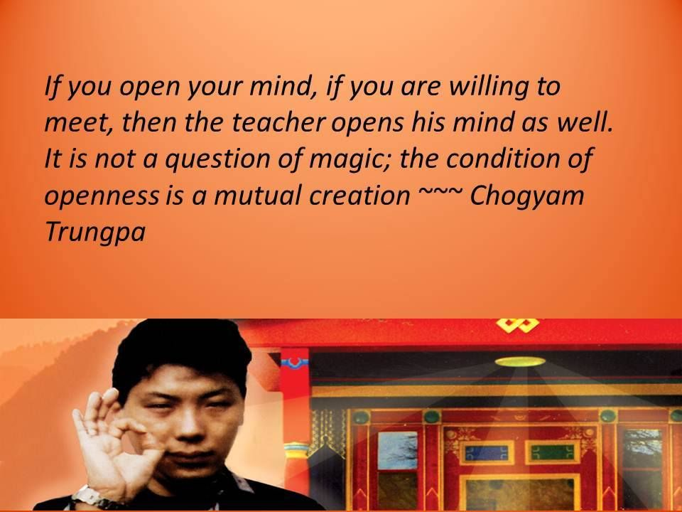 The Condition Of Openness Chogyam Trungpa If You Open Your Mind