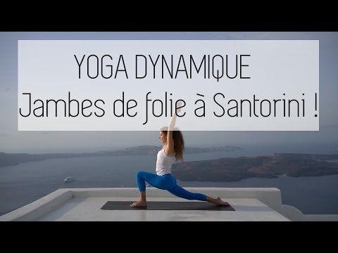 yoga dynamique  jambes de folie pour cet été   youtube