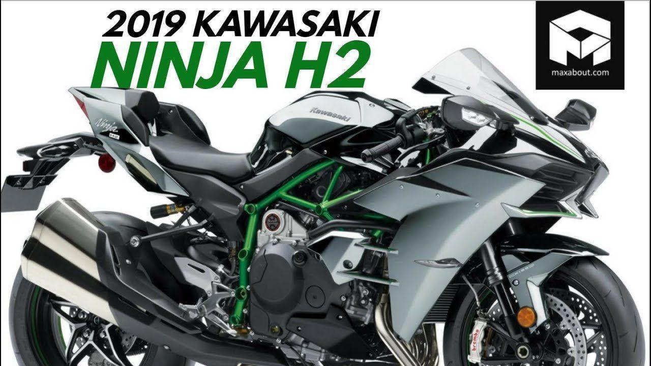 Kawasaki Ninja H2 2019 Review From 2019 Kawasaki Ninja H2 Officially