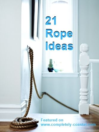 If Nautical Rope Hasn T Wred Or Weaved Its Way Into Your Decor Scheme Yet It Might After Looking At These Inspirational And