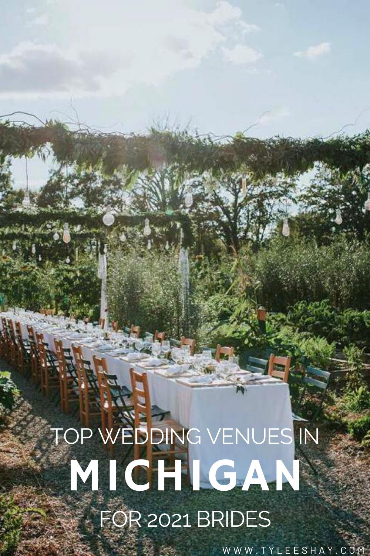 Top Unique Intimate Wedding Venues In Michigan In 2020 Michigan Wedding Venues City Wedding Venues Intimate Wedding Venues