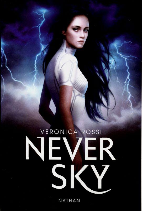 Never Sky - Éditions NATHAN  en savoir plus : http://0z.fr/p9lgV