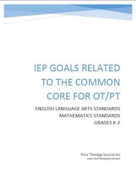 Iep Goals Related To The Common Core For OtPt From Http