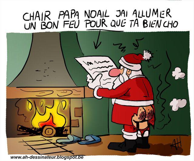 Photo De Noel Drole Cher Papa Noël, j'ai allumé un bon feu pour que tu aies bien chaud