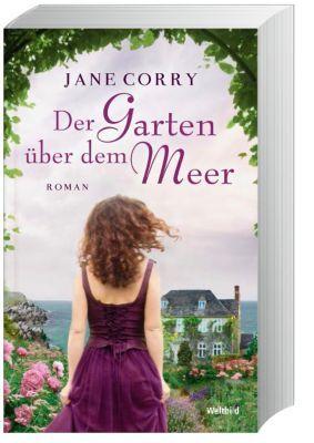 Der Garten Uber Dem Meer Buch Bei Weltbild De Online Bestellen Bucher Romane Bilder