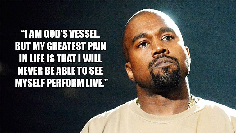Join 12 People Right Now At 15 Dumbest Kanye West Quotes