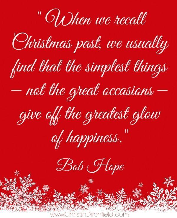 When We Recall Christmas Past.... Christmas Christmas Quote Christmas Poem  Bob Hope