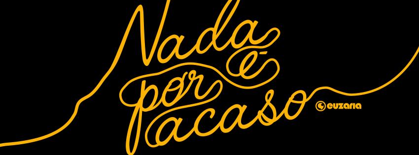 Capa Para Facebook Nada é Por Acaso Euzaria Twiter Header