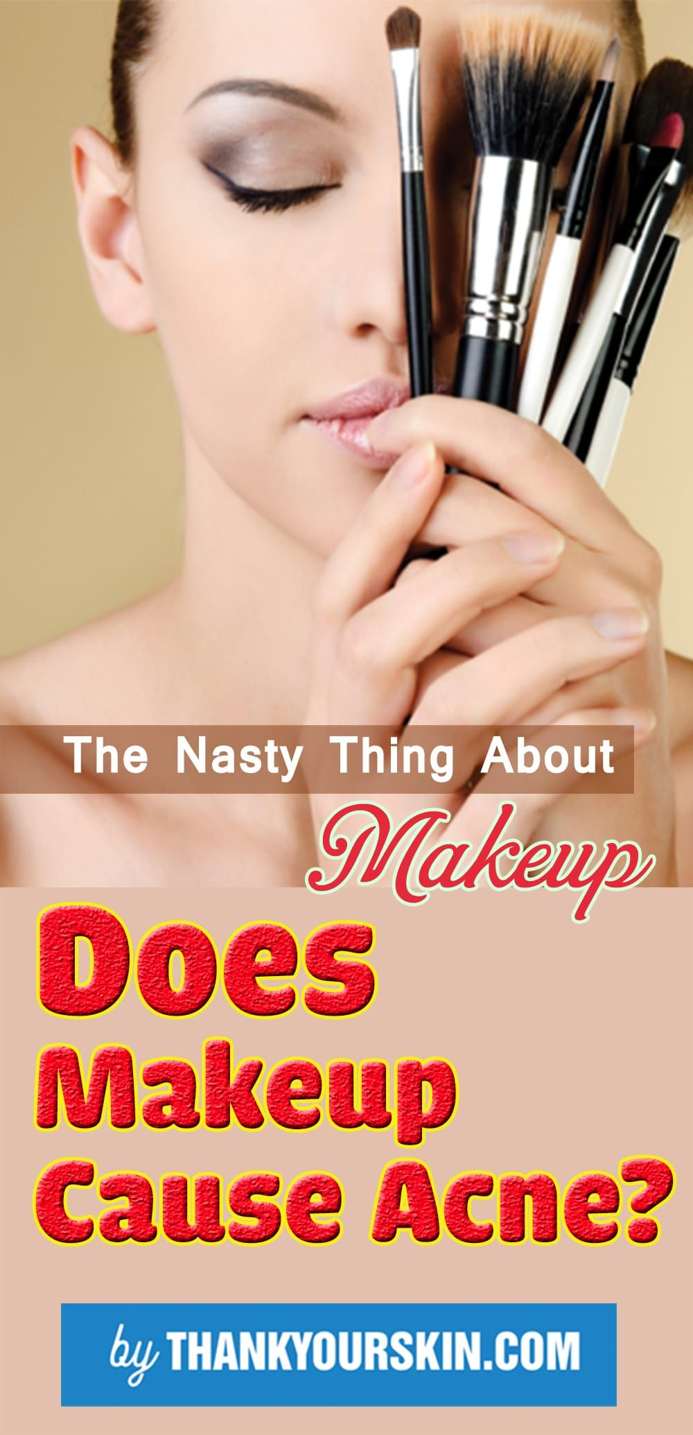 The Ugly Truth: Does Makeup Cause Acne?   Makeup, Remedies and ...